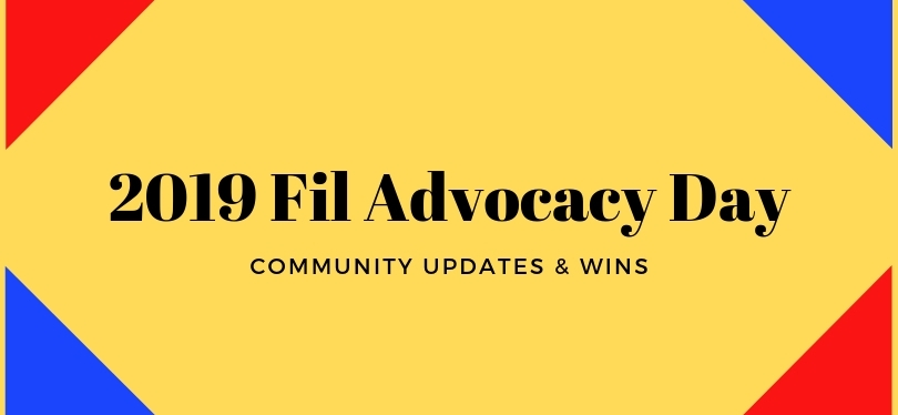 2019 Fil Advocacy Day: Community Updates & Wins!